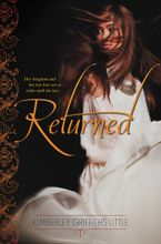 Returned Hardcover  by Kimberley Griffiths Little