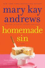 Homemade Sin Paperback  by Mary Kay Andrews