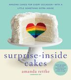 Surprise-Inside Cakes Hardcover  by Amanda Rettke