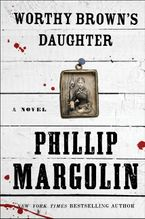 Worthy Brown's Daughter Hardcover  by Phillip Margolin