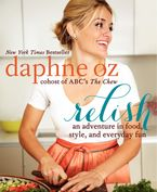 Relish Hardcover  by Daphne Oz