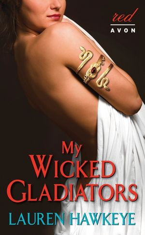 My Wicked Gladiators book image