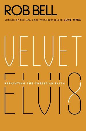 Velvet Elvis book image