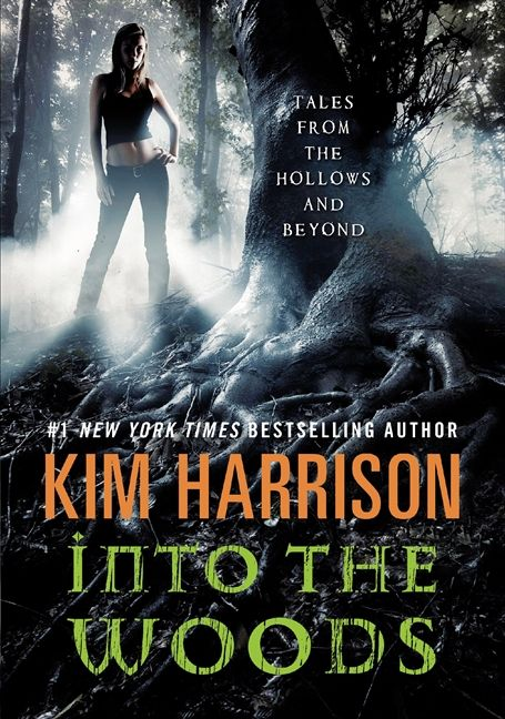 Into the Woods - Kim Harrison - Paperback