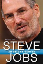 Steve Jobs: American Genius Paperback  by Amanda Ziller