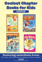 Coolest Chapter Books for Kids Sampler eBook  by Various