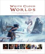 White Cloud Worlds Hardcover  by Paul Tobin