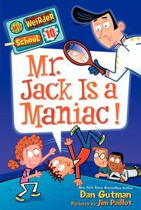 my-weirder-school-10-mr-jack-is-a-maniac