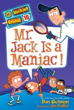 my-weirder-school-10-mr-jack-is-a-maniac