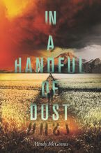 In a Handful of Dust Paperback  by Mindy McGinnis
