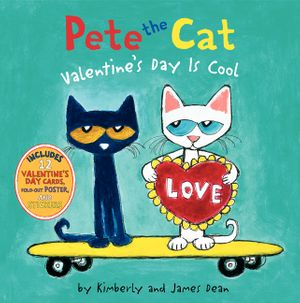 Pete the Cat: Valentine's Day Is Cool book image