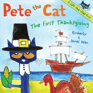 Pete the Cat: The First Thanksgiving book image