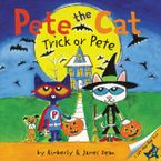 Pete the Cat: Trick or Pete Paperback  by James Dean