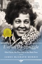 Eye On the Struggle Paperback  by James McGrath Morris