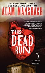 The Dead Run Paperback  by Adam Mansbach