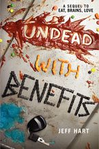 Undead with Benefits Paperback  by Jeff Hart