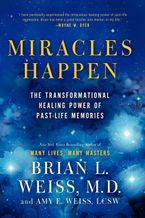 Miracles Happen Paperback  by Brian L. Weiss