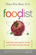 Foodist Hardcover  by Darya Pino Rose
