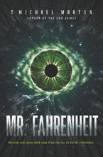 Mr. Fahrenheit Hardcover  by T. Michael Martin