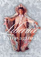 Liberace Extravaganza! eBook  by Connie Furr Soloman