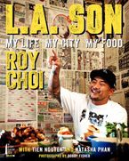 L.A. Son Hardcover  by Roy Choi