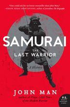 Samurai Paperback  by John Man