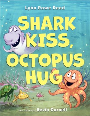 Shark Kiss, Octopus Hug book image