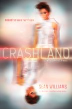 Crashland Hardcover  by Sean Williams