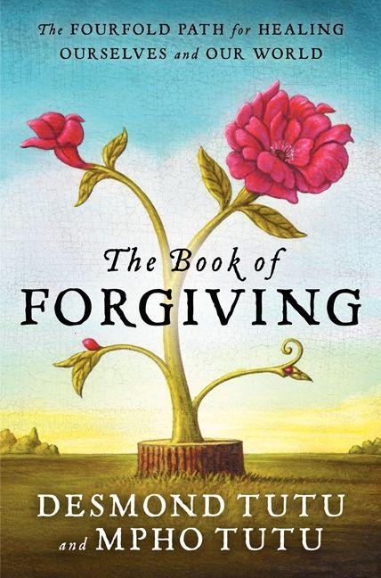 the book of forgiving - desmond tutu  mpho tutu