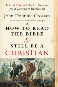 how-to-read-the-bible-and-still-be-a-christian