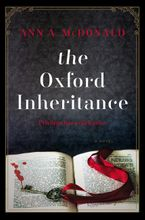 The Oxford Inheritance Hardcover  by Ann A. McDonald