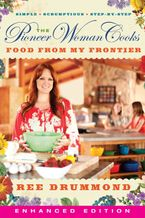Pioneer Woman Cooks—Food from My Frontier, The iBA eBook  by Ree Drummond