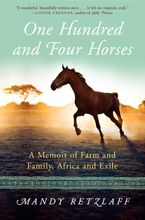 One Hundred and Four Horses Hardcover  by Mandy Retzlaff
