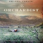 The Orchardist Downloadable audio file UBR by Amanda Coplin
