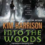 Into the Woods Downloadable audio file UBR by Kim Harrison