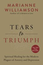 Tears to Triumph Paperback  by Marianne Williamson