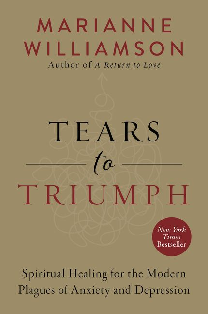 Tears to Triumph - Marianne Williamson - Paperback