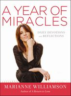 A Year of Miracles Hardcover  by Marianne Williamson