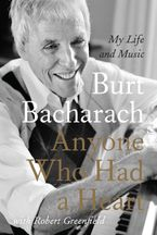 Anyone Who Had a Heart Paperback  by Burt Bacharach