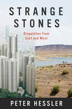 Strange Stones Paperback  by Peter Hessler