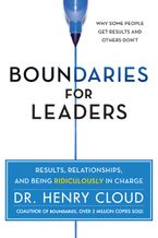 Book cover image: Boundaries for Leaders: Results, Relationships, and Being Ridiculously in Charge