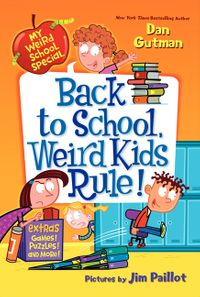my-weird-school-special-back-to-school-weird-kids-rule