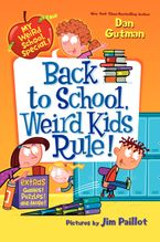 My Weird School Special: Back to School, Weird Kids Rule! Hardcover  by Dan Gutman