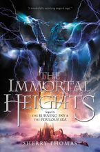 The Immortal Heights Hardcover  by Sherry Thomas