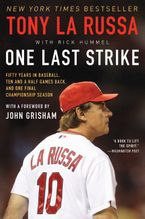 One Last Strike Paperback  by Tony La Russa