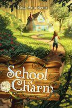 School of Charm Hardcover  by Lisa Ann Scott