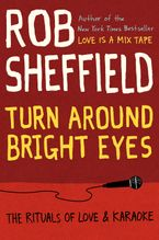Turn Around Bright Eyes Hardcover  by Rob Sheffield