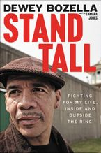 Stand Tall Hardcover  by Dewey Bozella