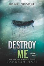 Destroy Me eBook  by Tahereh Mafi