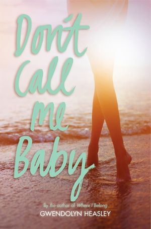 Don't Call Me Baby book image